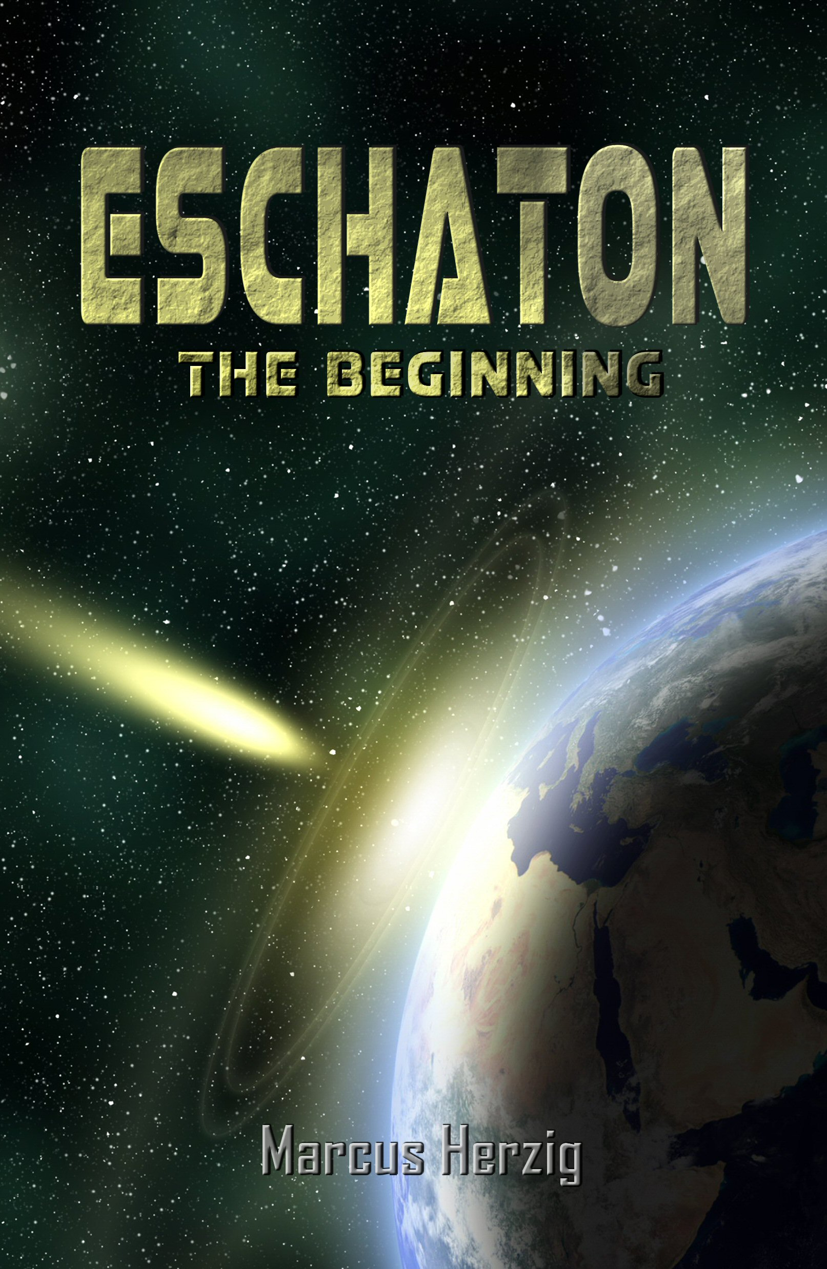 Eschaton – The Beginning